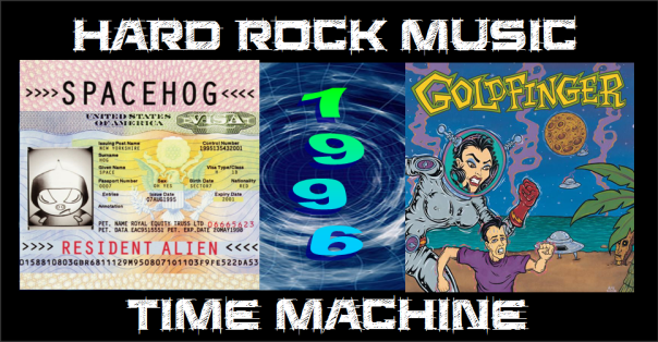 hard-rock-music-time-machine-the-year-1996-spacehog-goldfinger