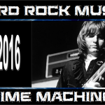 Hard Rock Music Time Machine – 12/29/16: RIP 2016 – A Tribute to Artists Lost