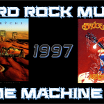 Hard Rock Music Time Machine – 10/26/17: THE YEAR…1997