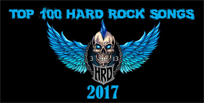 Top 100 Hard Rock Songs of 2017 - Hard Rock Daddy