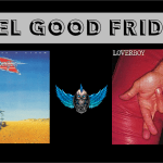 Feel Good Friday: Vandenberg and Loverboy Ring in the Weekend