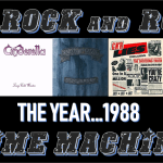 Rock And Roll Time Machine: THE YEAR…1988