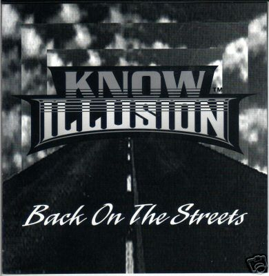 Know Illusion - Back On The Streets(1994)