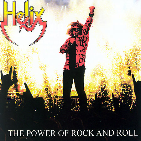 Helix - The Power Of Rock And Roll (2007)