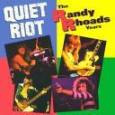 Quiet Riot - The Randy Rhoads Years(1993)