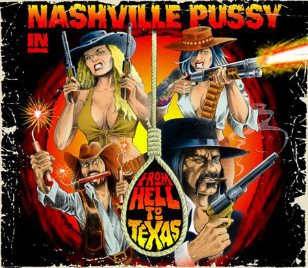 nashville-pussy-from-hell-to-texas-2009