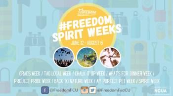 Freedom Federal Credit Union Presents #FreedomSpiritWeeks