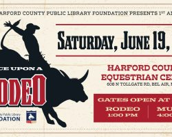 Harford County Public Library Foundation's 'Once Upon A Rodeo' Features Family Friendly Fun with Rodeo, Food, Music, Vendors