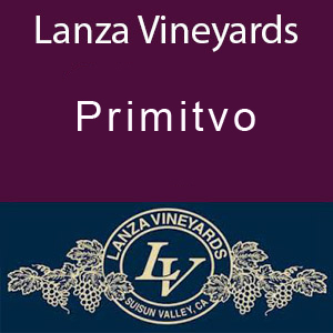 Lanza Vineyards Primitvo