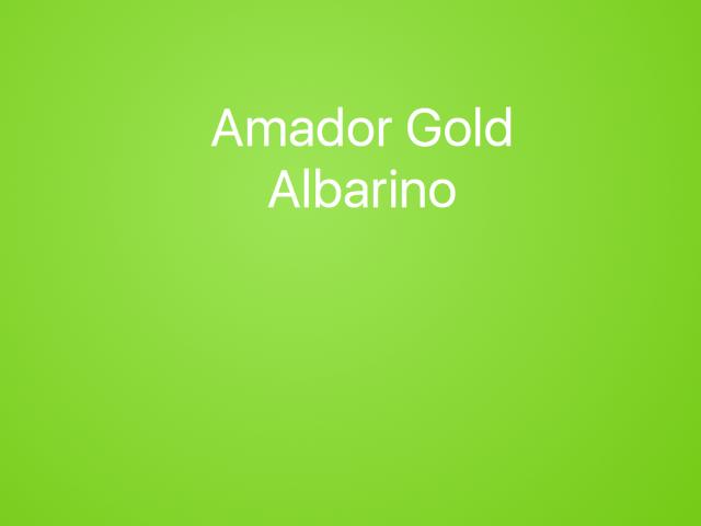 Amador Gold Albarino