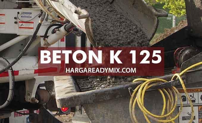 harga beton k 125