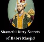 Dirty Truth of Babri Structure – Symbol of Babur's Male Lover