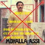 Shocking !!! Boycott Mohalla Assi for Denigrating Bhagwan Shiv and Mocking Culture of Bharat