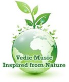 The Intonations of Nature Formed Eternal Music of Vedas