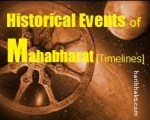 Major Events of Historical Mahabharat with Timelines