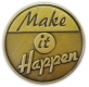 213 8311 1 - Make It Happen Pin
