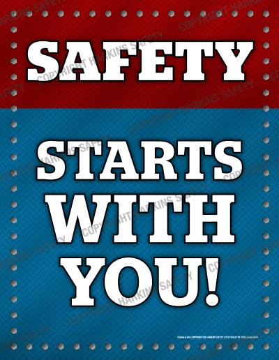644 WM Safety Starts - Safety Starts With You !   (Poster)  PT644