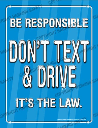 650 WM Text - Be Responsible... Don't Text & Drive  (Poster)  PT650