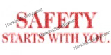 Safety Starts With You Decal