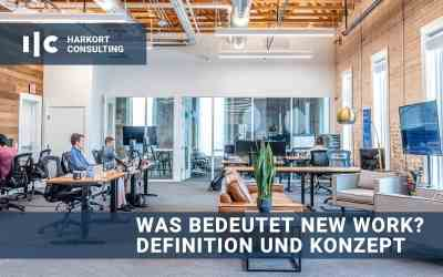 Was bedeutet New Work? – Definition und Konzept