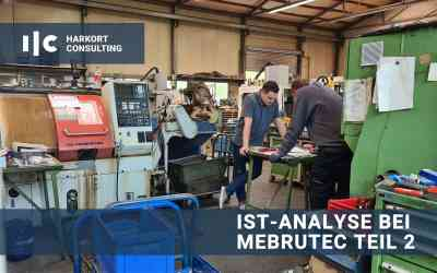 IST-Analyse bei Mebrutec – Teil 2