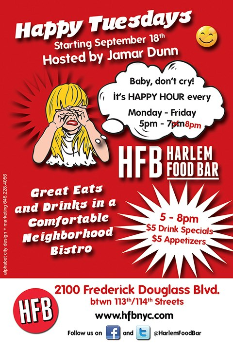 Happy tuesdays at hfb hosted by jamar dunn for Food bar harlem