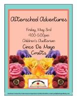 Afterschool Adventures: Cinco de Mayo Craft @ Children's Auditorium