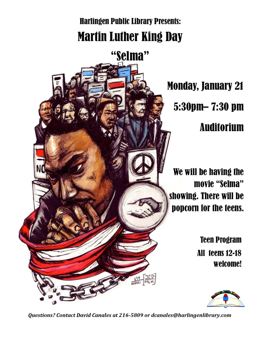 Martin Luther King Day Selma Movie Harlingen Public Library
