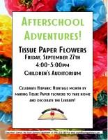 Afterschool Adventures- Tissue Paper Flowers @ Harlingen Public Library- Children's Auditorium