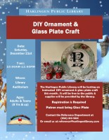 D.I.Y Ornament & Glass Plate Craft @ Harlingen Public Library - Auditorium