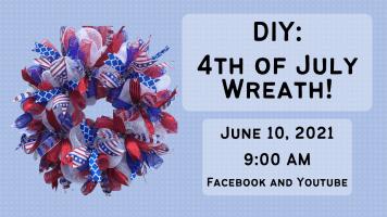 DIY: 4th of July Wreath (FB & YouTube)