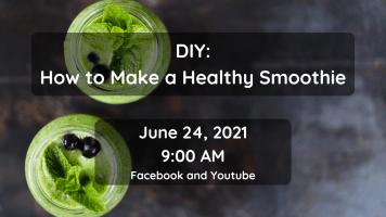 DIY: Healthy Smoothies (FB & YouTube)