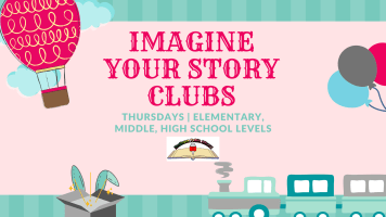 Imagine Your Story Club @ Harlingen Public Library Website & Facebook page