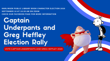 Captain Underpants Election Rally @ Harlingen Public Library Facebook Page