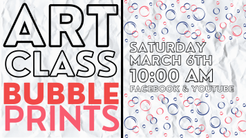 Art Class: Bubble Prints @ Harlingen Public Library Facebook Page