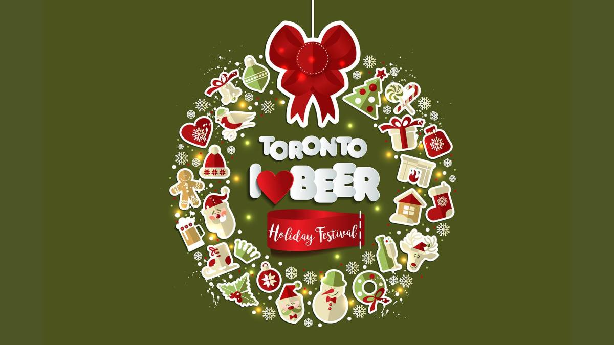 Toronto I Heart Beer Holiday Festival: December 9 2017