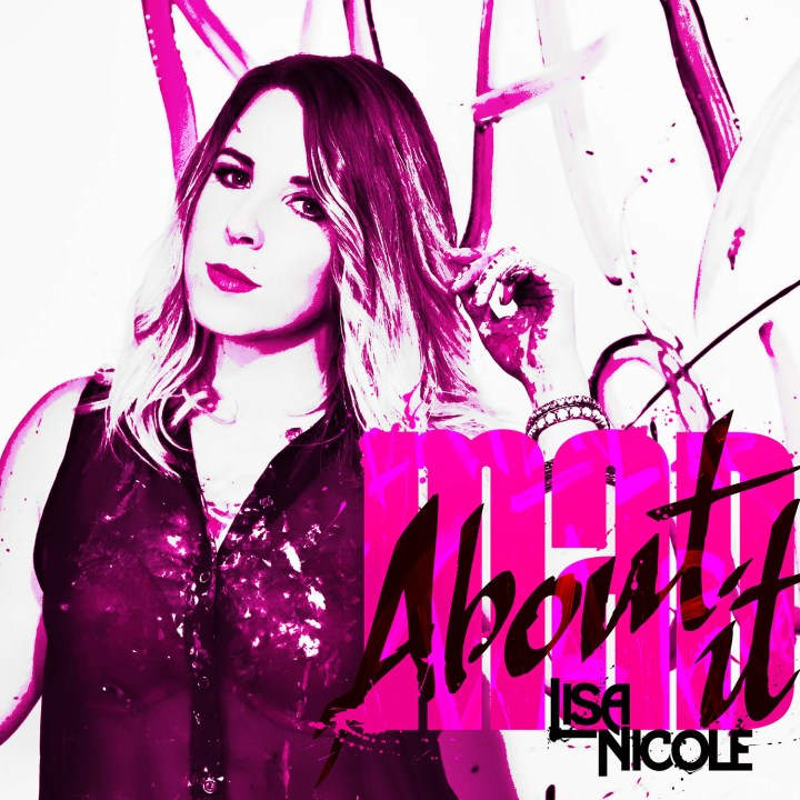 Lisa-Nicole-Mad-About-It-Cover-PhotoCredit-JeremyGoodrick-Web