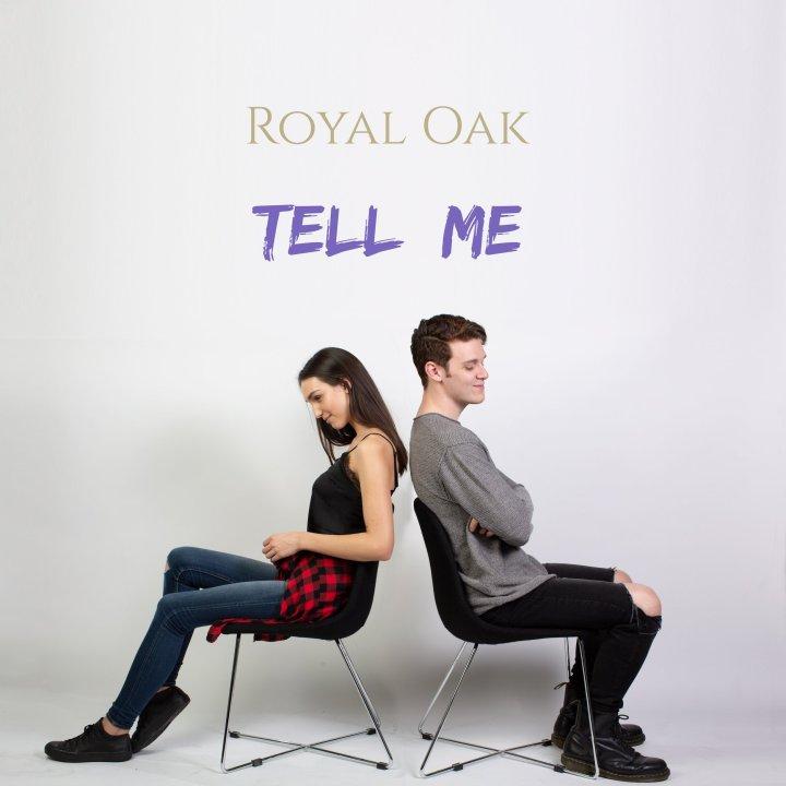 RoyalOak_TellMe