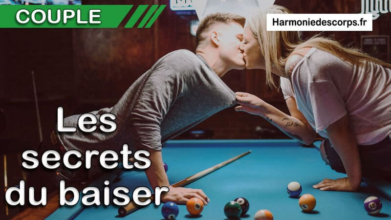 Les secrets du baiser et la relation aux sentiments