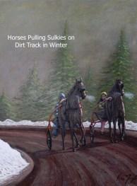Horses-Pulling-Sulkies-on-Dirt-Track-in-Winter-Kris-Taylor-Art copy