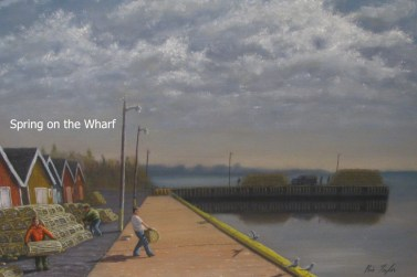 Spring-on-the-Wharf-Oil-on-Canvas-24-x-36-in.-Kris-Taylor-Art copy