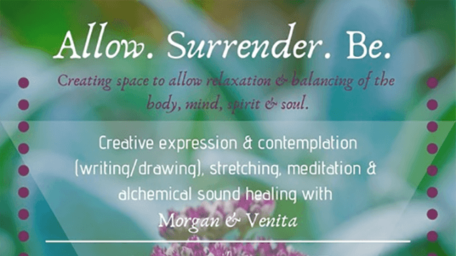 Allow. Surrender. Be.