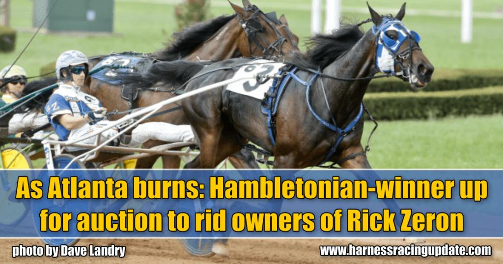 As Atlanta burns: Hambletonian-winner up for auction to rid owners of Rick Zeron