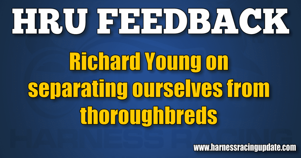 Richard Young on separating ourselves from thoroughbreds