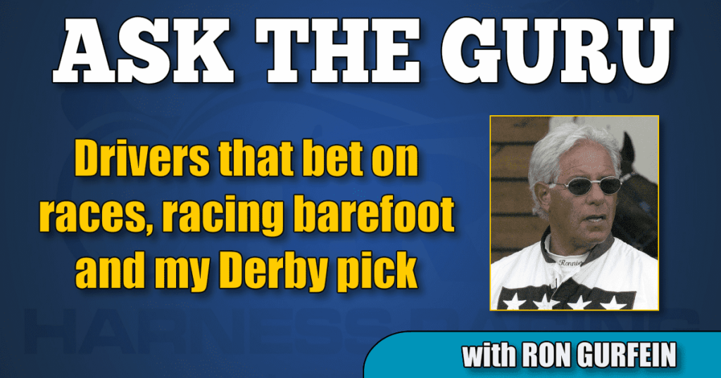 Drivers that bet on races, racing barefoot and my Derby pick