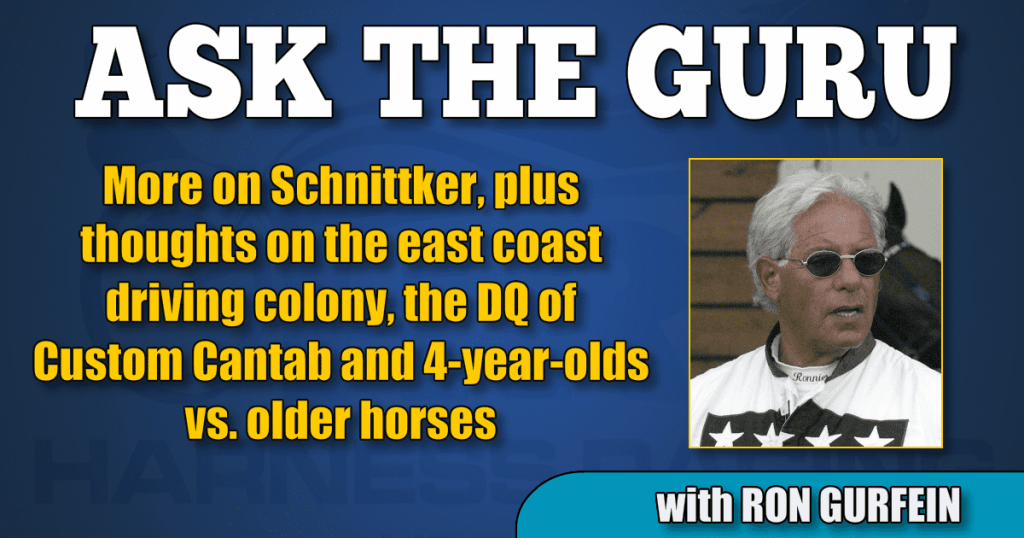 More on Schnittker, plus thoughts on the east coast driving colony, the DQ of Custom Cantab and 4-year-olds vs. older horses