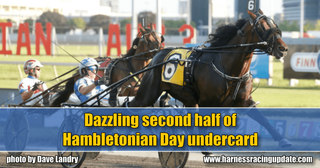 Dazzling second half of Hambletonian Day undercard