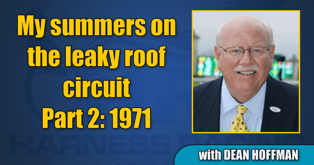 My summers on the leaky roof circuit – Part 2