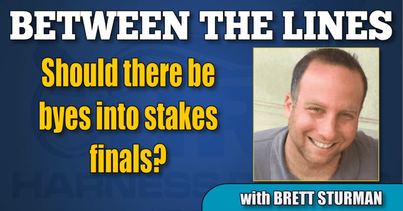 Should there be byes into stakes finals?