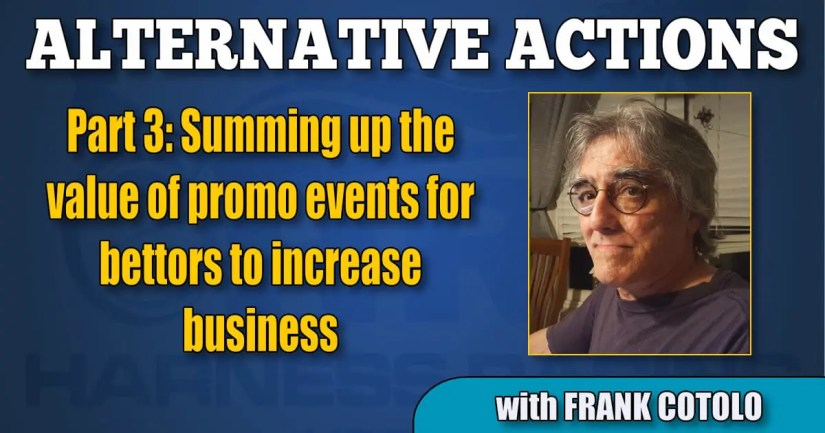 Part three: Summing up the value of promo events for bettors to increase business